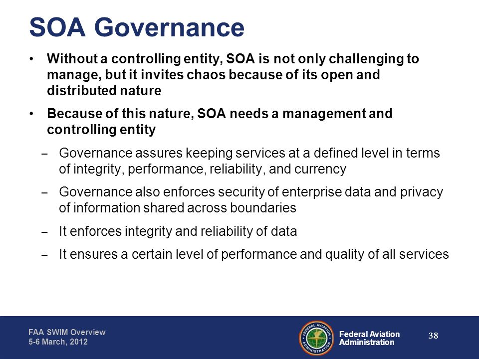 SOA Governance Without a controlling entity, SOA is not only challenging to manage, but it invites chaos because of its open and distributed nature.