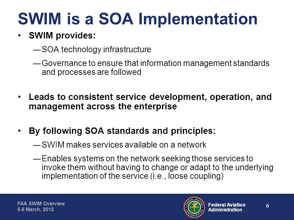 SWIM is a SOA Implementation
