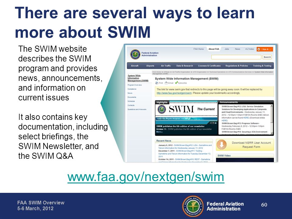There are several ways to learn more about SWIM