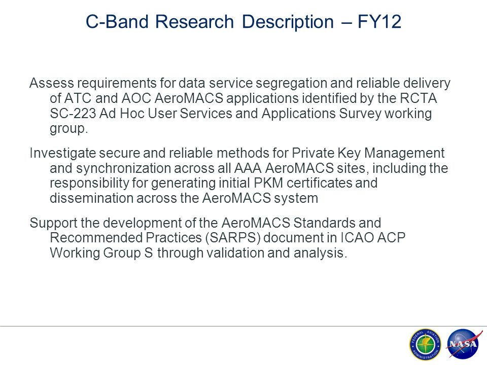 C-Band Research Description – FY12