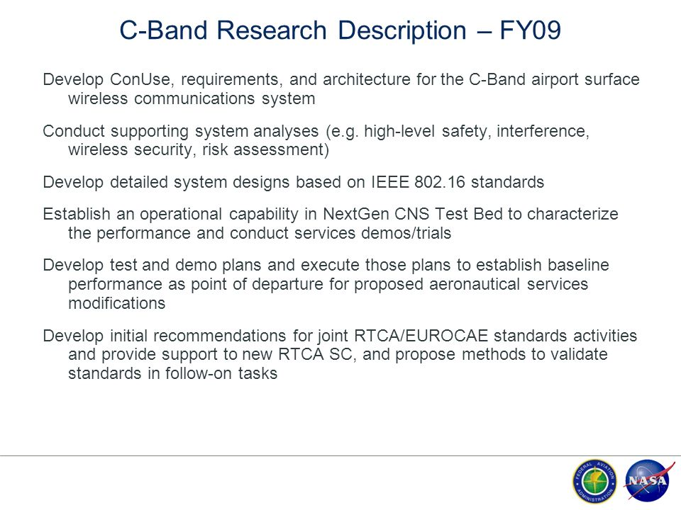 C-Band Research Description – FY09