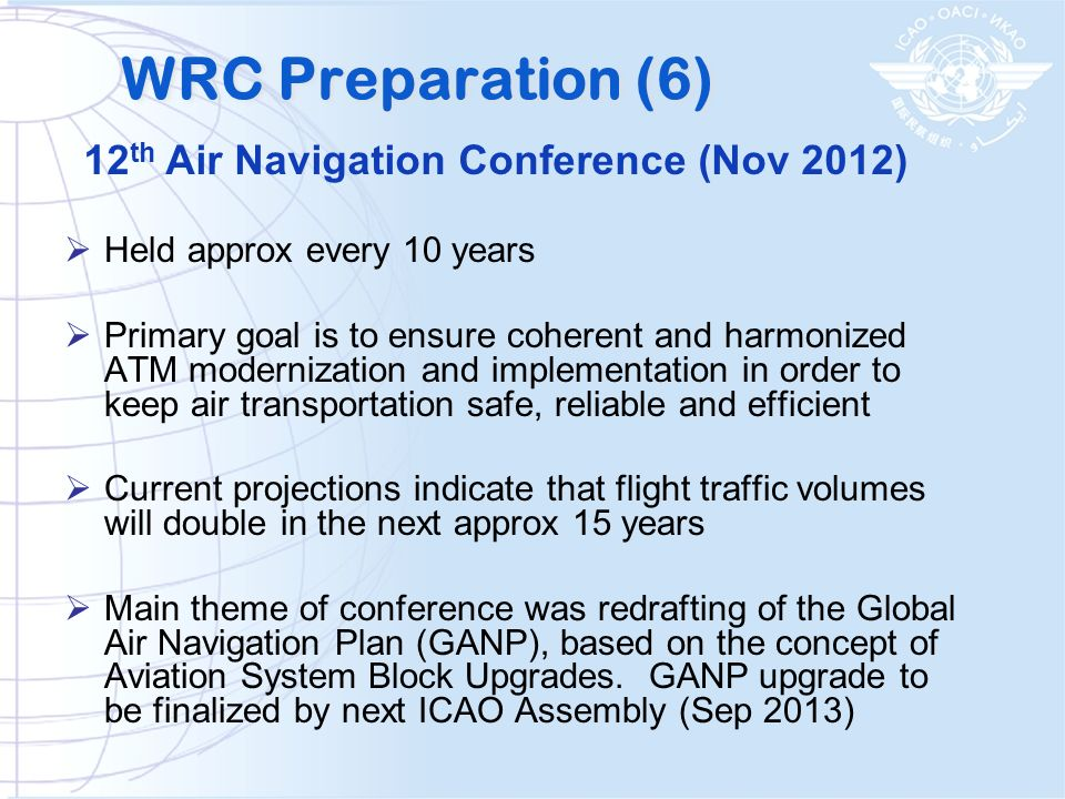 WRC Preparation (6) 12th Air Navigation Conference (Nov 2012)