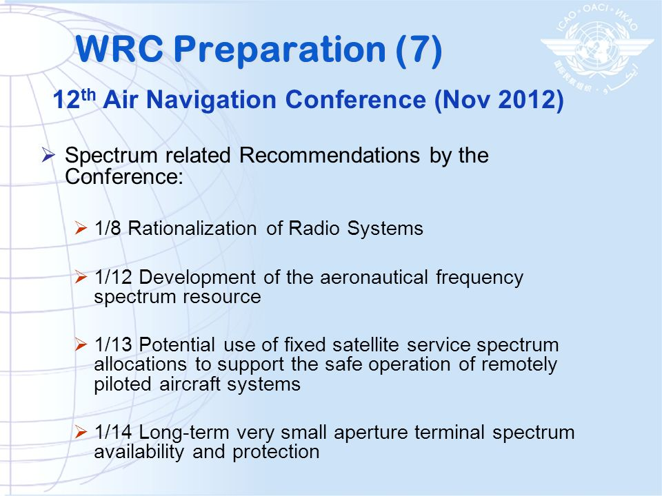 WRC Preparation (7) 12th Air Navigation Conference (Nov 2012)