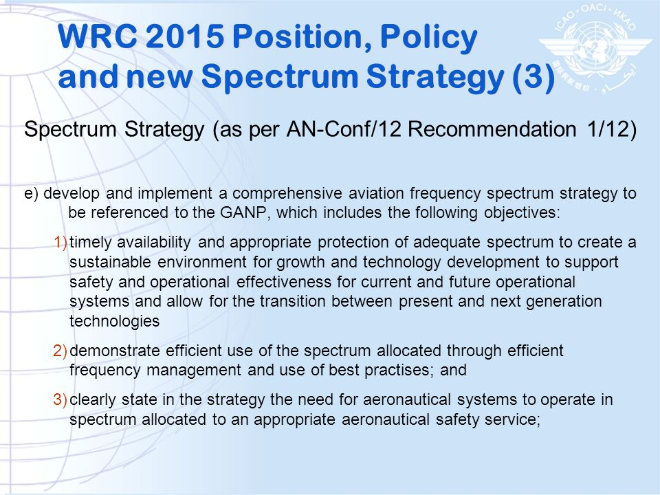 WRC 2015 Position, Policy and new Spectrum Strategy (3)
