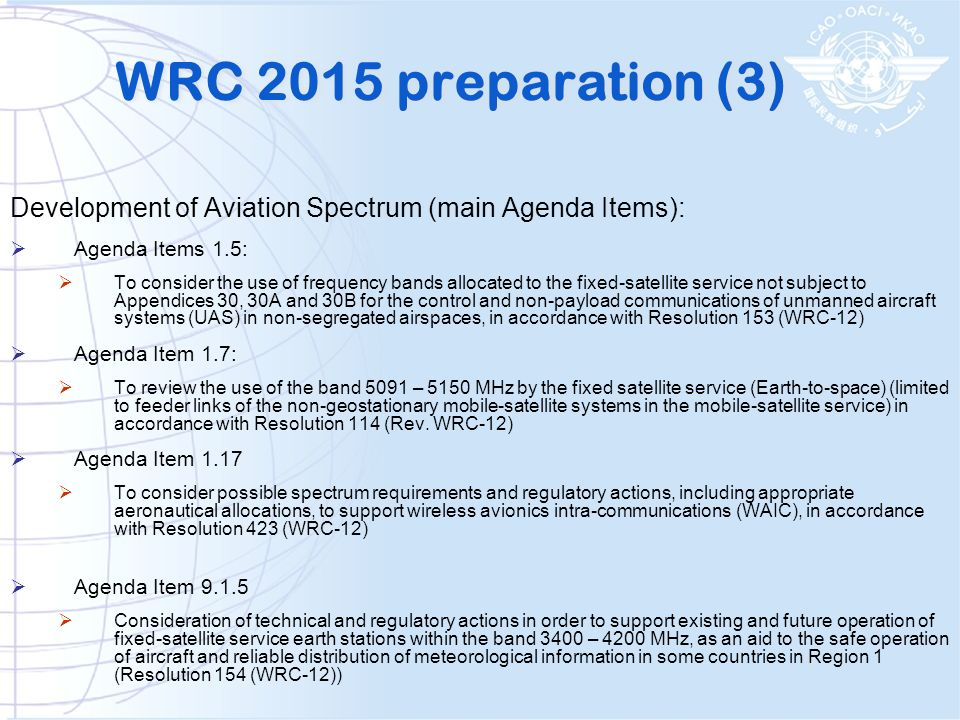 WRC 2015 preparation (3) Development of Aviation Spectrum (main Agenda Items): Agenda Items 1.5: