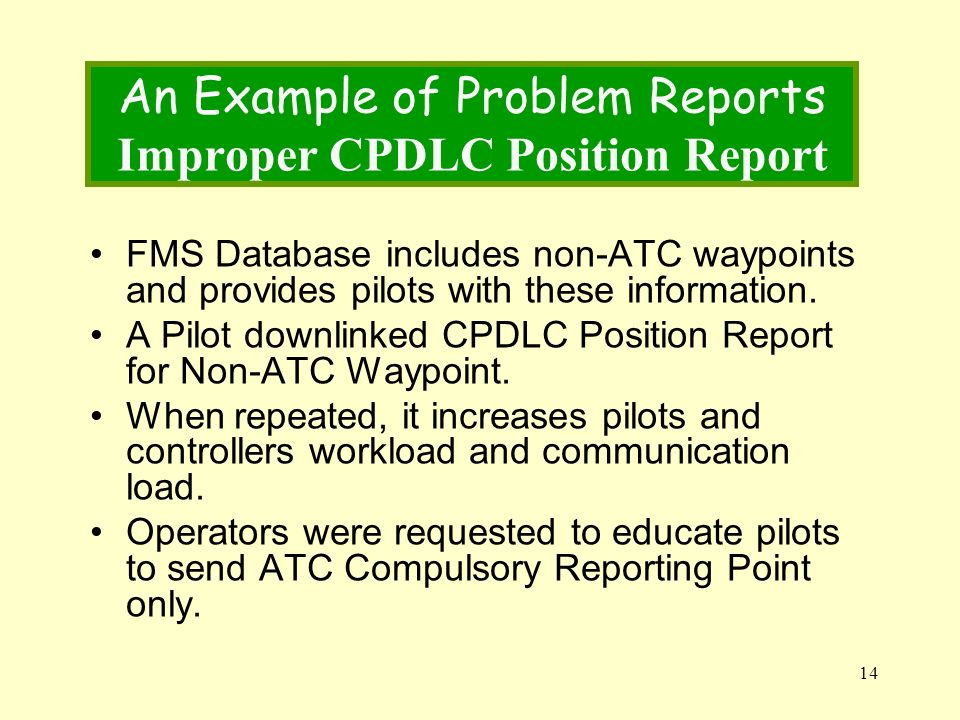 An Example of Problem Reports Improper CPDLC Position Report