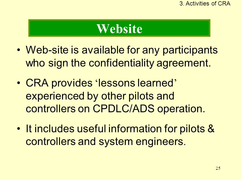 3. Activities of CRA Website. Web-site is available for any participants who sign the confidentiality agreement.