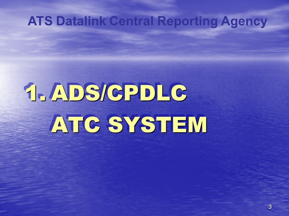ATS Datalink Central Reporting Agency