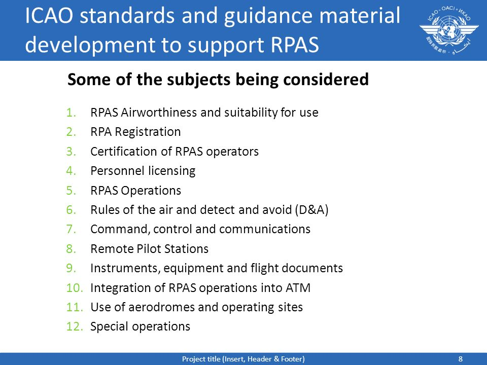 ICAO standards and guidance material development to support RPAS