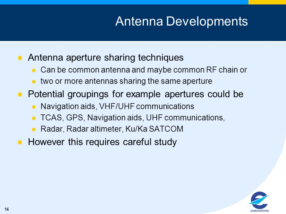 Antenna Developments Antenna aperture sharing techniques
