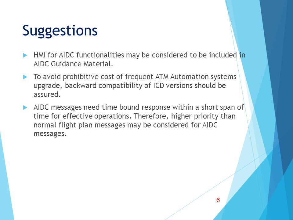 Suggestions HMI for AIDC functionalities may be considered to be included in AIDC Guidance Material.