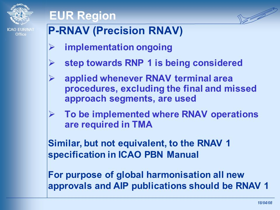 EUR Region P-RNAV (Precision RNAV) implementation ongoing