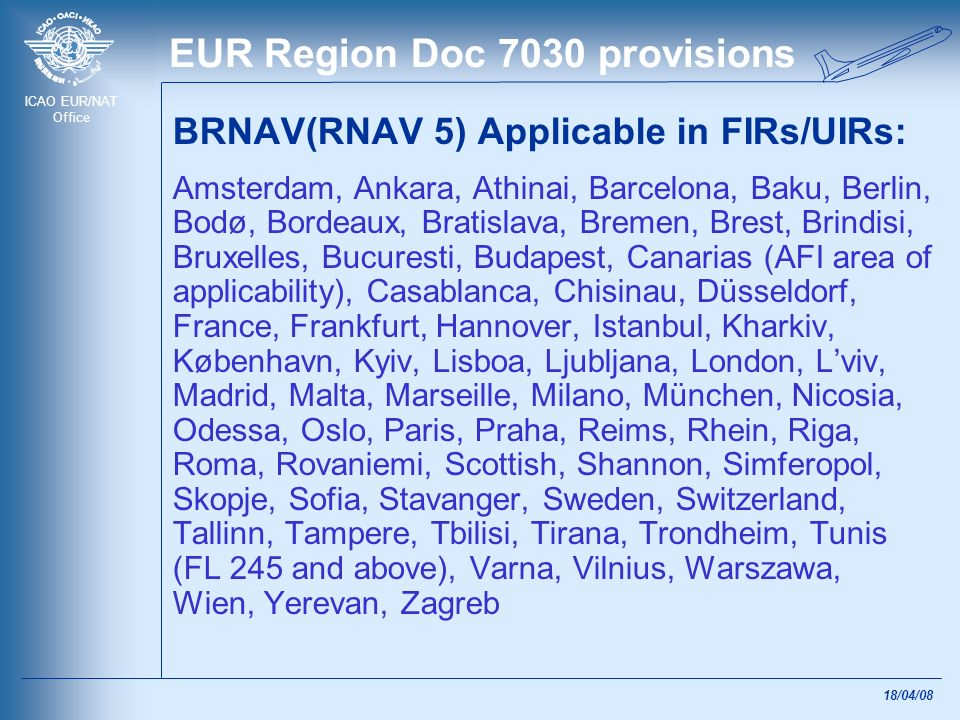 EUR Region Doc 7030 provisions