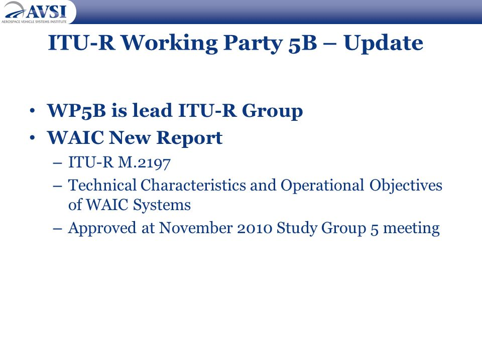 ITU-R Working Party 5B – Update
