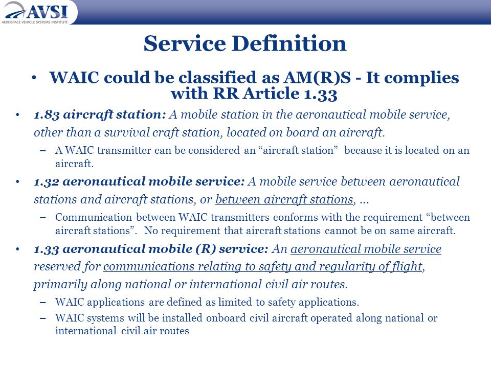 WAIC could be classified as AM(R)S - It complies with RR Article 1.33