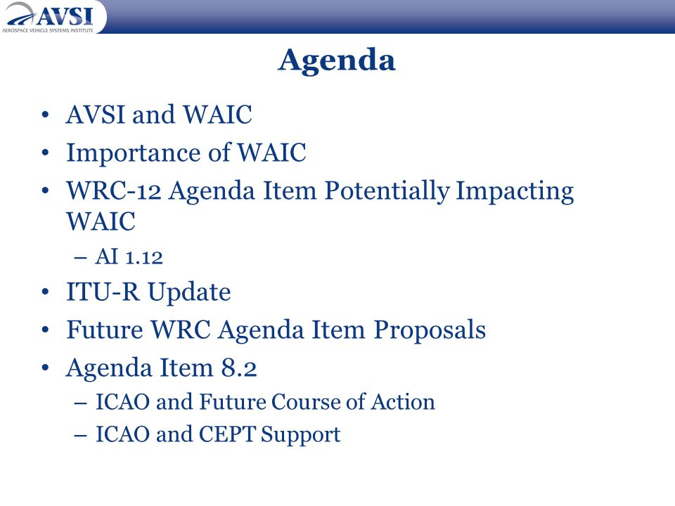 Agenda AVSI and WAIC Importance of WAIC