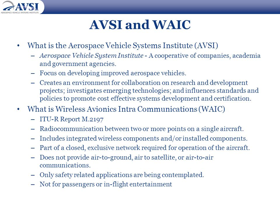 AVSI and WAIC What is the Aerospace Vehicle Systems Institute (AVSI)