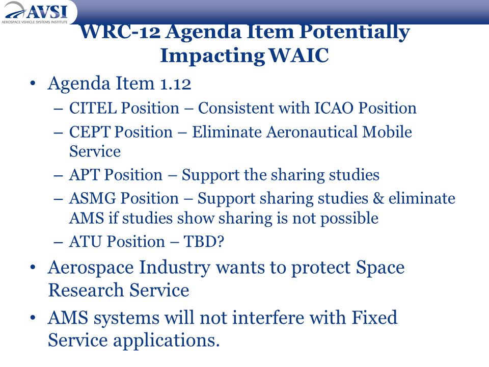 WRC-12 Agenda Item Potentially Impacting WAIC