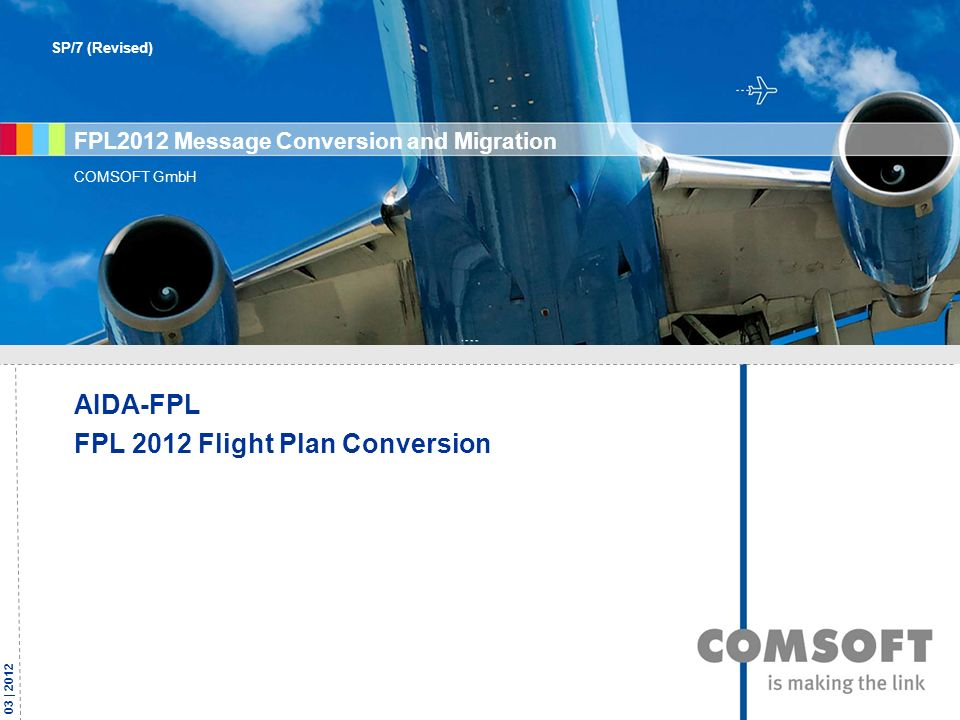 FPL2012 Message Conversion and Migration