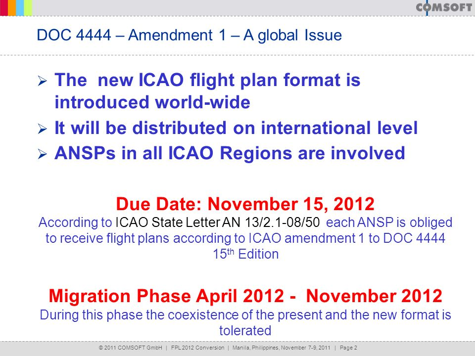 The new ICAO flight plan format is introduced world-wide