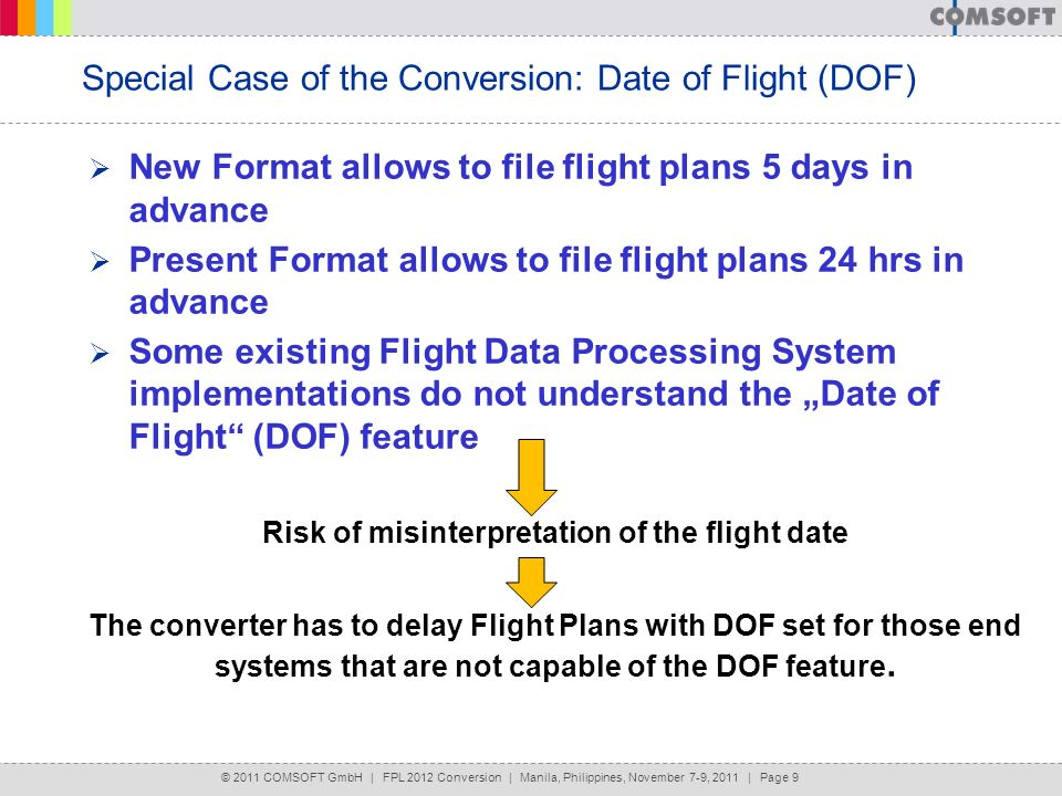 Special Case of the Conversion: Date of Flight (DOF)
