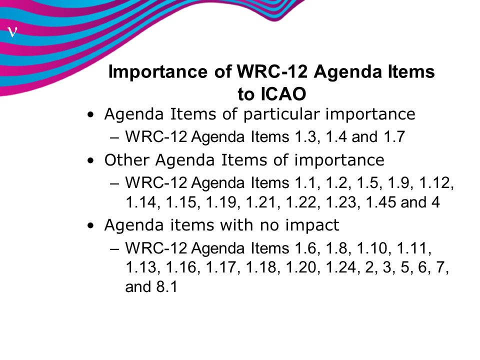 Importance of WRC-12 Agenda Items to ICAO