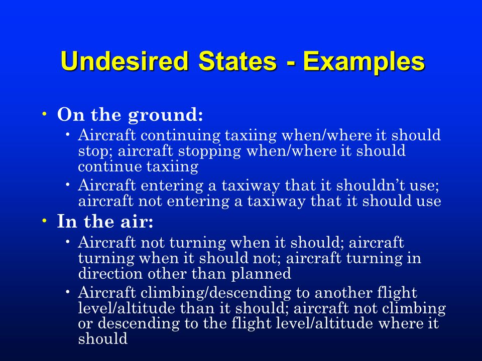 Undesired States - Examples