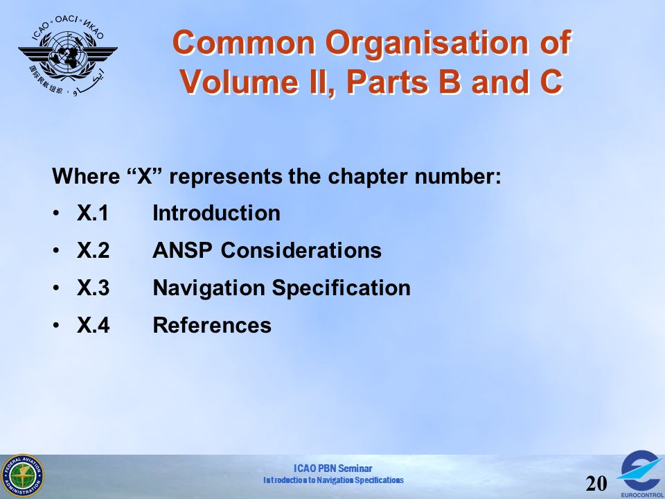 Common Organisation of Volume II, Parts B and C