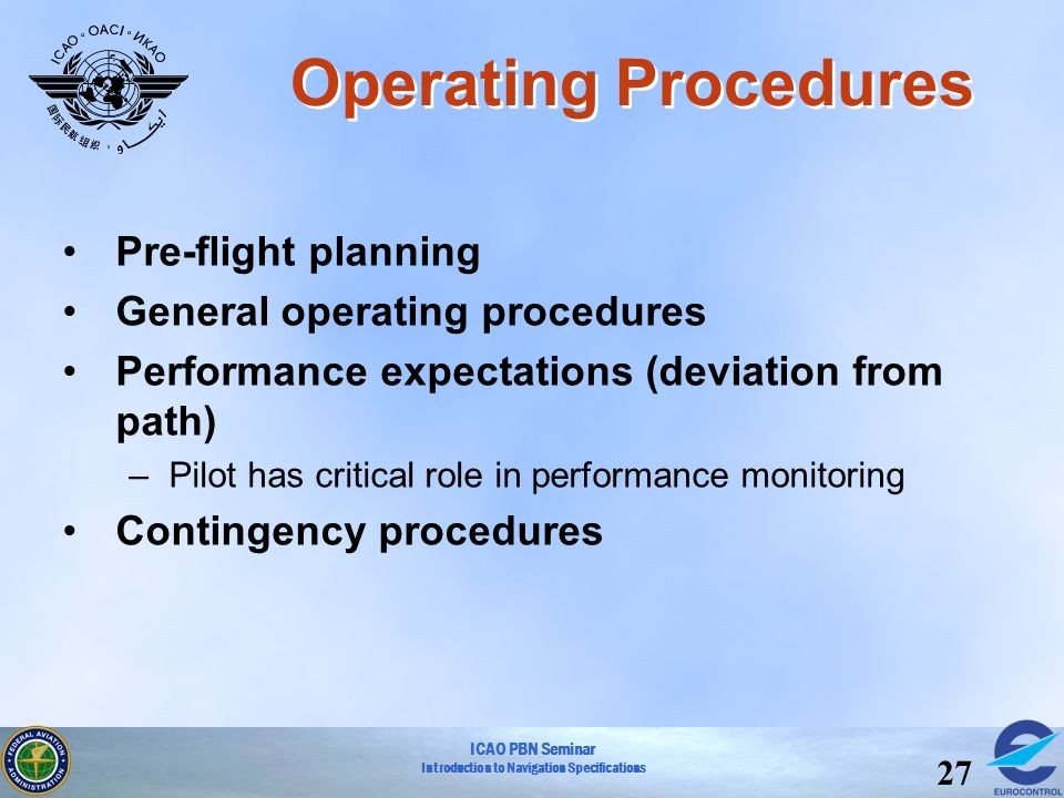 Operating Procedures Pre-flight planning General operating procedures