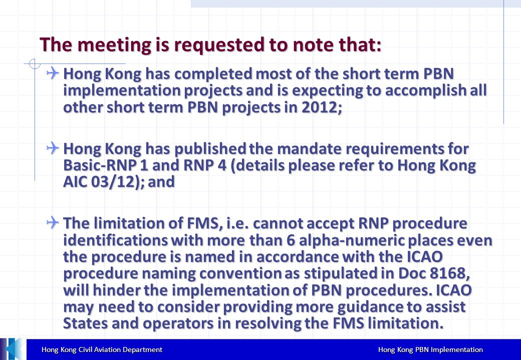 The meeting is requested to note that: