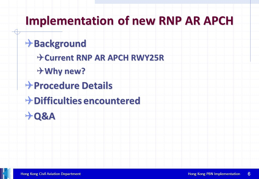 Implementation of new RNP AR APCH