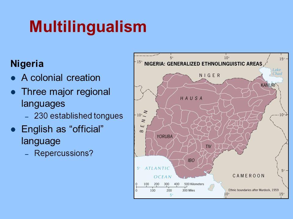 multilingualism in nigeria National open university of nigeria university village plot 91, cadastral zone nnamdi azikiwe expressway jabi, abuja nigeria e-mail:centralinfo@nounedung.
