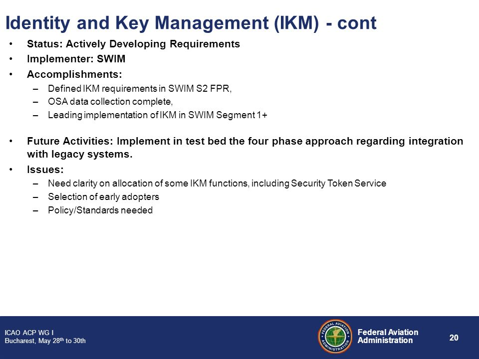 Identity and Key Management (IKM) - cont
