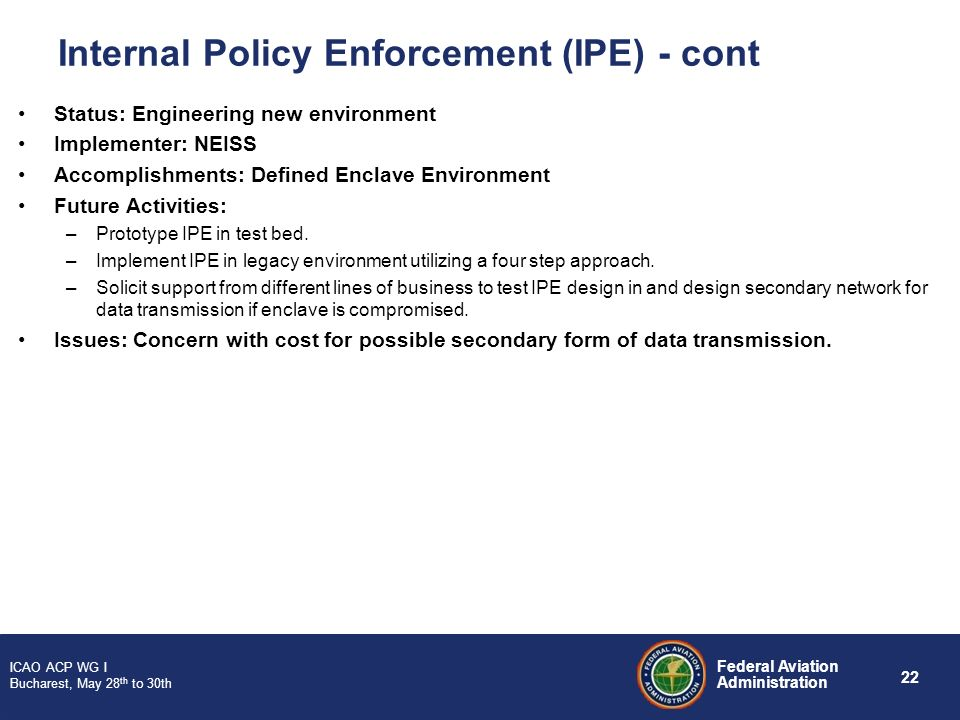 Internal Policy Enforcement (IPE) - cont