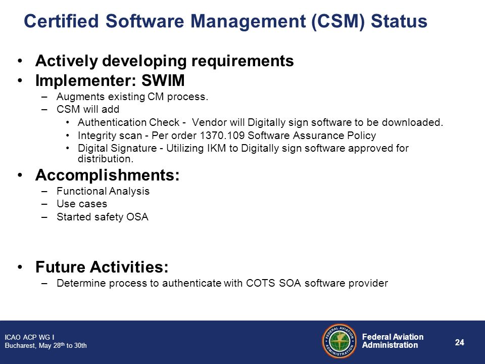 Certified Software Management (CSM) Status