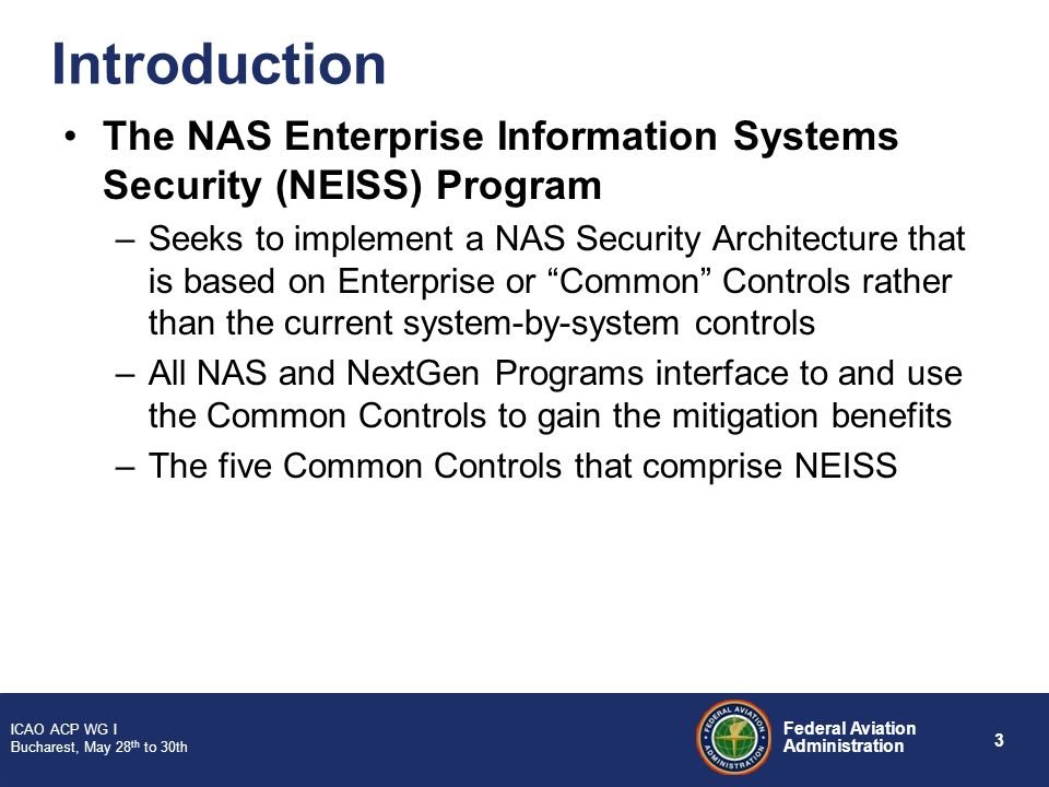 Introduction The NAS Enterprise Information Systems Security (NEISS) Program.