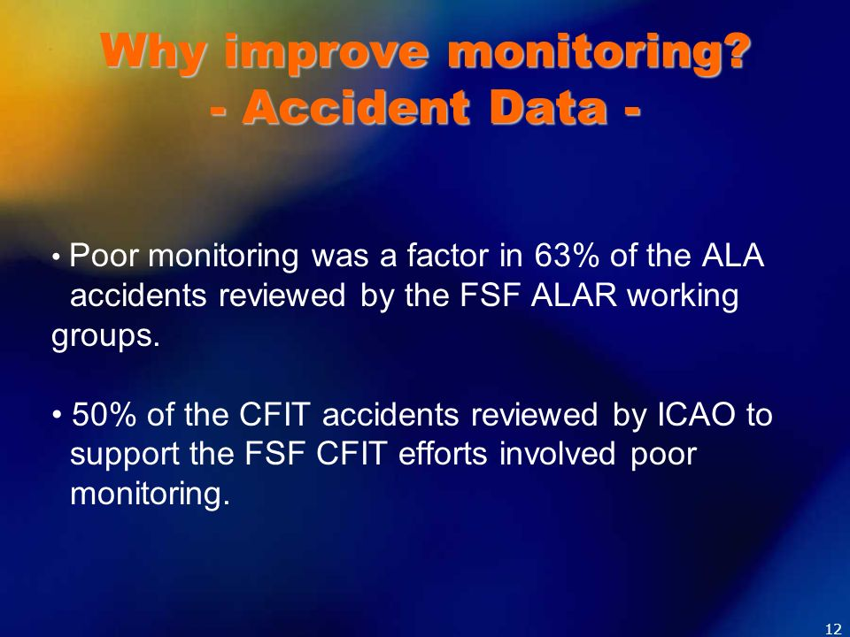 Why improve monitoring - Accident Data -