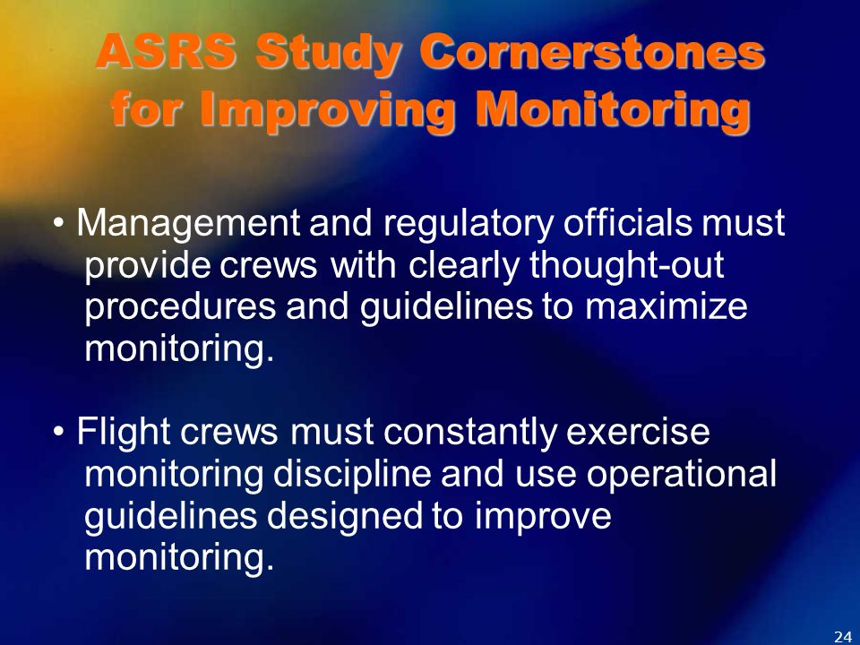 ASRS Study Cornerstones for Improving Monitoring
