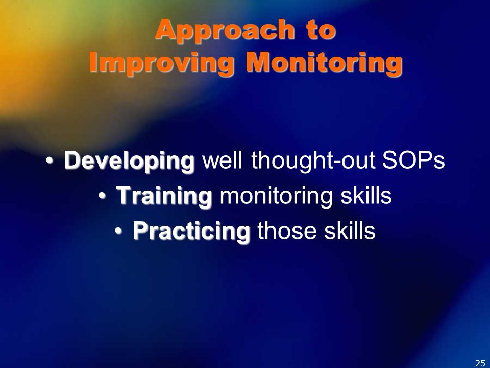 Approach to Improving Monitoring