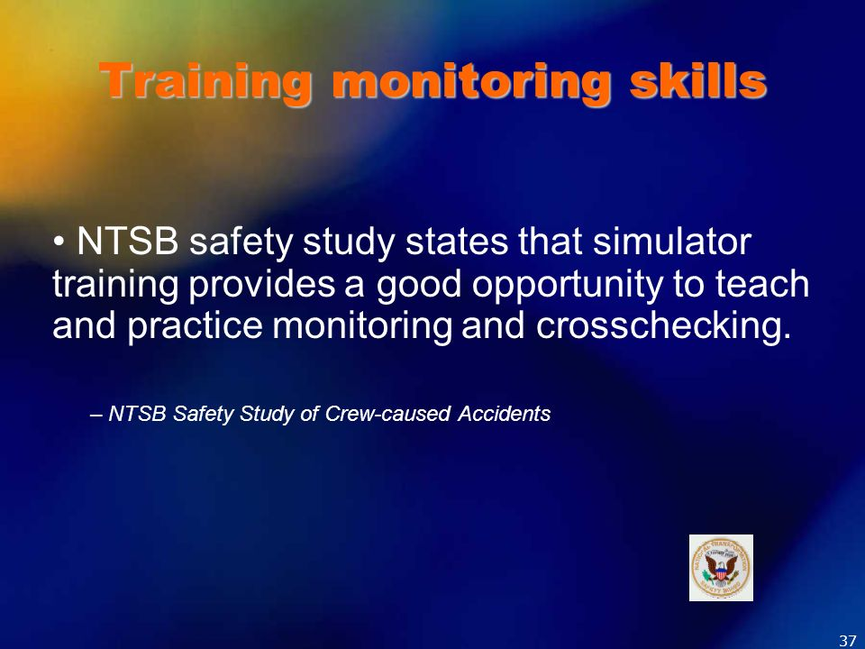 Training monitoring skills