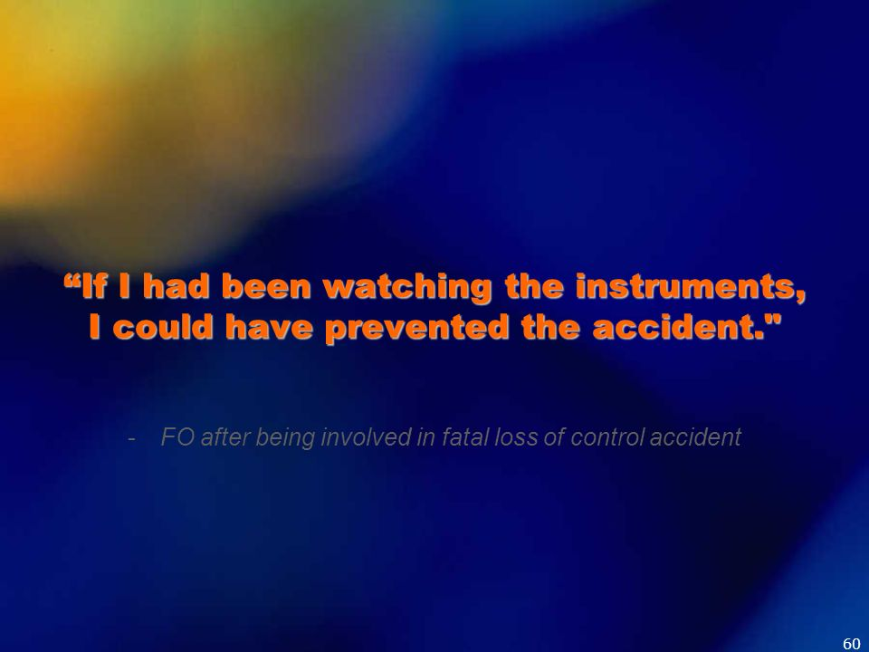 FO after being involved in fatal loss of control accident