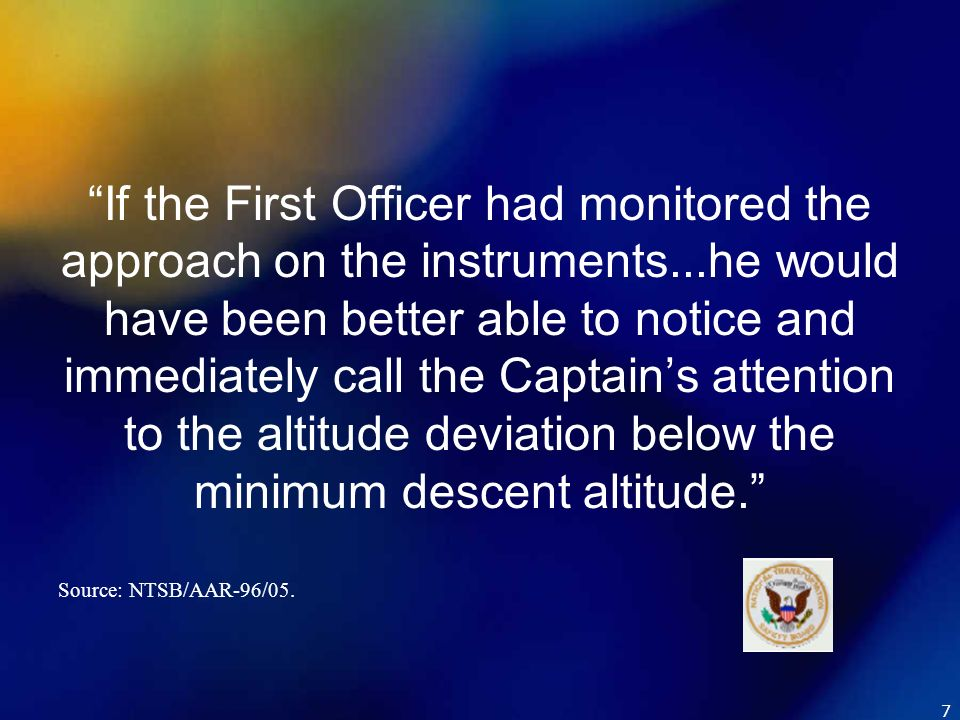 If the First Officer had monitored the