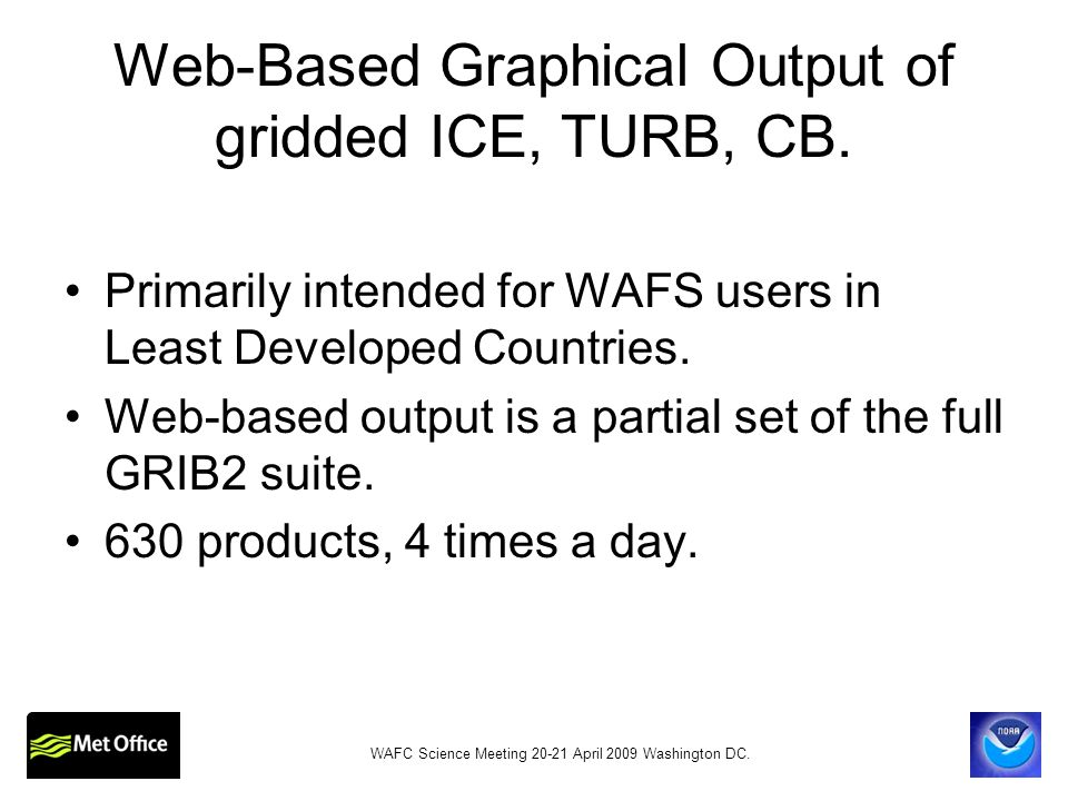 Web-Based Graphical Output of gridded ICE, TURB, CB.