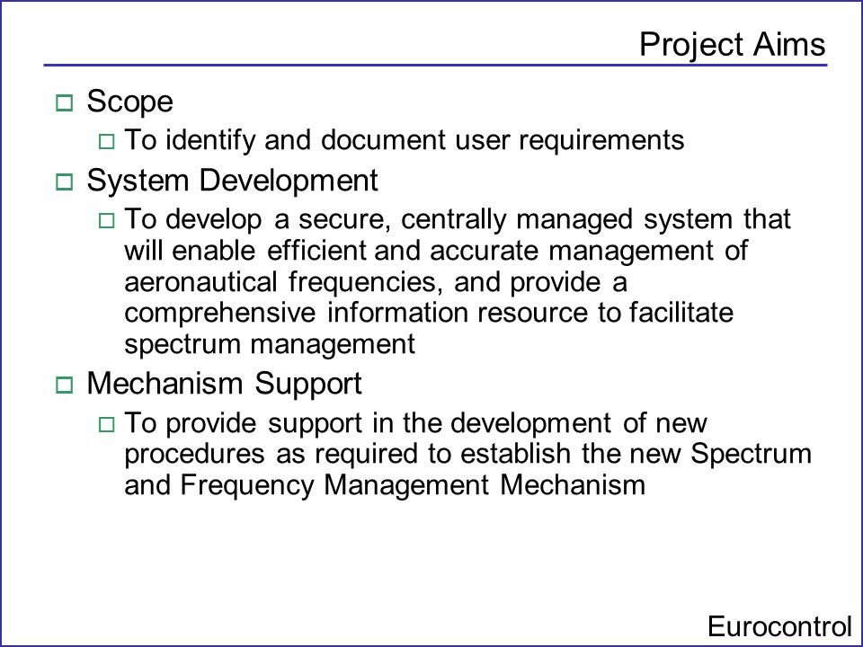 Project Aims Scope System Development Mechanism Support
