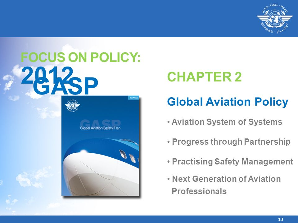 2012 GASP FOCUS ON POLICY: CHAPTER 2 Global Aviation Policy