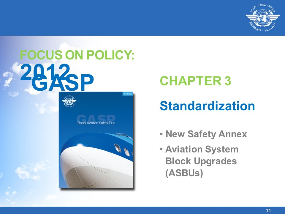 2012 GASP FOCUS ON POLICY: CHAPTER 3 Standardization New Safety Annex