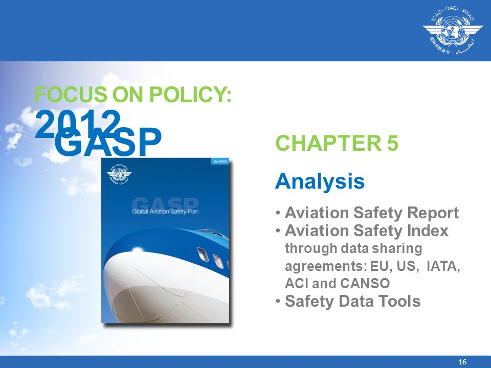 2012 GASP FOCUS ON POLICY: CHAPTER 5 Analysis Aviation Safety Report
