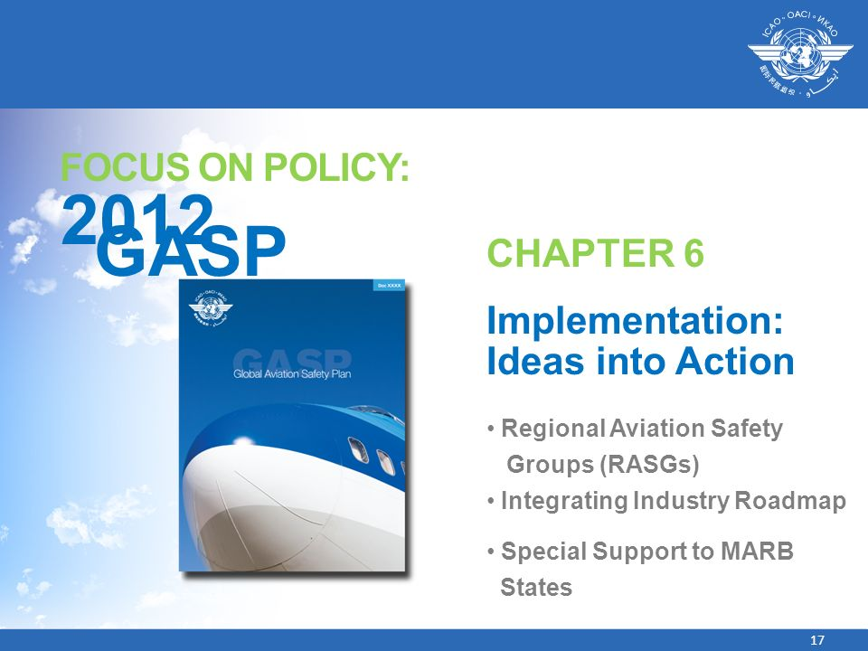 2012 GASP FOCUS ON POLICY: CHAPTER 6 Implementation: Ideas into Action