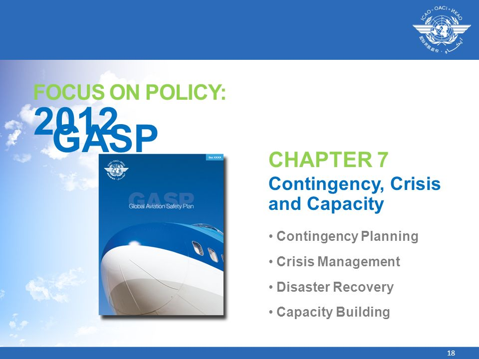 2012 GASP FOCUS ON POLICY: CHAPTER 7 Contingency, Crisis and Capacity