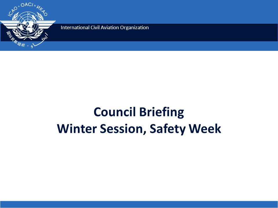 Council Briefing Winter Session, Safety Week